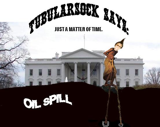 TUBE SAYS-OIL SPILL