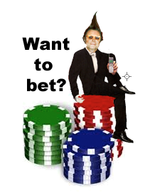 Want to bet?