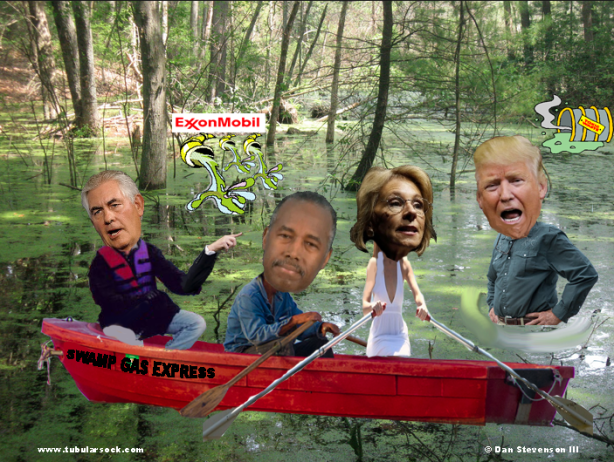 Rex Tillerson, Ben Carson, Betsy DeVos. THE SWAMP GAS-ETTES!